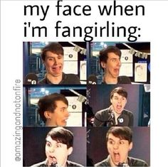Dan understands me, but I don't think he fan girls over himself...<<< What if he did? OH MYGOSH IM WEARING MY CLOTHES!!!
