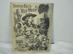 "Buffalo Bill's Wild West Program 7.5"" x 9.75"" Western Wild West Show Indians Cowboys Live Show - http://raise.bid/store/collectibles/buffalo-program-western/"