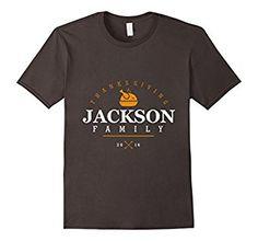 Amazon.com: Jackson Family Shirt Happy Thanks Giving T-shirt: Clothing