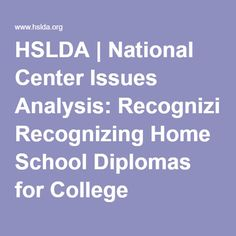HSLDA | National Center Issues Analysis: Recognizing Home School Diplomas for College Admittance and Financial Aid