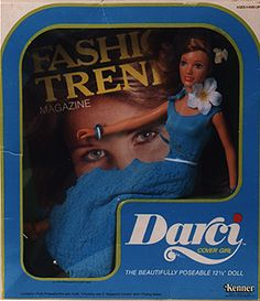 Darci dolls - I had the blonde one too.  They were a little bigger than the Barbies.