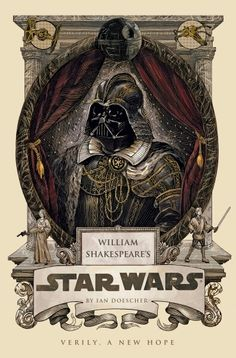 William Shakespeare's Star Wars: Verily, a New Hope by Ian Drescher.  Another Shakespeare-based find.  In this one, Star Wars: A New Hope is redone as a play written in Shakespearean style.  Pretty fun.