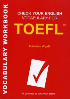 Check your english_vocabulary_for_toefl_3rd_edition_7898