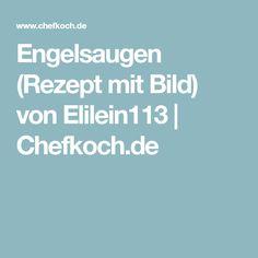 Engelsaugen (Rezept mit Bild) von Elilein113 | Chefkoch.de