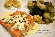 Fleur de Lolly: Baked Salmon with Creamy Lemon Caper Sauce