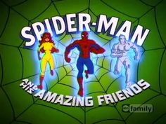My favorite Spider-Man series of all -- Spider-Man & His Amazing Friends. 80s cartoons