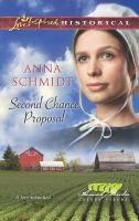 Second Chance Proposal by Anna Schmidt