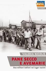 Pane+secco+e+avemarie.+Due+militari+italiani+nei+Lager+nazisti