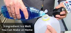 3 ingredient ice melt- Pour on steps/sidewalk, spray on wind shields: 1/2 gal. warm water, 6 drops liquid dish detergent, 2 ounces rubbing alcohol. Mix together in a milk jug and you're good to go!