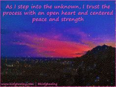 As I step into the unknown, I trust the process with an open heart and centered peace and strength  #kiofghealing #urbanspiritguide