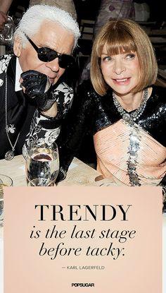 Karl Lagerfeld Quotes | Pinterest | POPSUGAR Fashion Photo 6