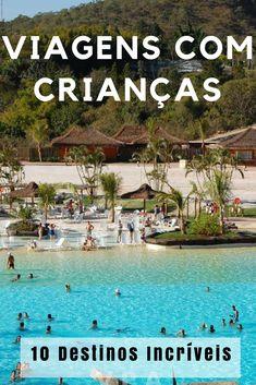 Viajar com crianças é tudo de bom!!! Descubra dez lugares que você deve levar seus filhos: Disney, Rio Quente, Fortaleza, Penha, Foz do Iguaçu e muito mais! #viajar #ferias #criancas #viagenscomfilhos #rioquente #hotpark #betocarrero