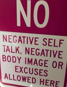 No negative self talk allowed... repinned by http://www.tools-for-abundance.com/self-talk.html