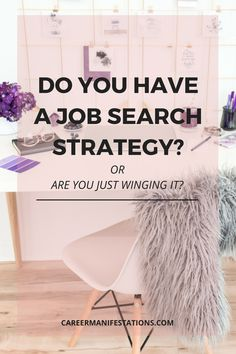 Do You Have the Job Search Strategy? Or Are you Winging It? - Care Ideas Tips Job Search Websites, Job Search Tips, Job Career, Career Advice, Career Success, Career Change, Career Goals, Career Planning, Future Career