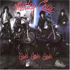 Motley Crue. Another classic, the cover, the video rolling down the Sunset Strip on their bikes. Classic! The title track and Wild Side are my faves.