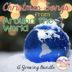 Christmas Songs from Around the World for the Music Room {