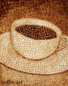 Coffee cup mosaic. painted with coffee. True Arts of Angela & Andy Sarkela Saur