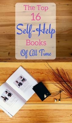 The top self-help books for women and men. Repin this to your boards to inspire others! #books #selfhelp #selfhelpbooks