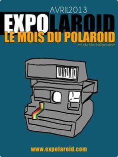 Expolaroid le mois du Polaroid en avril 2013