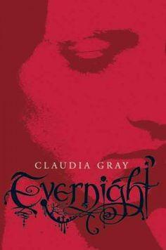 Evernight / Claudia Gray.