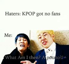 Kpop haters. Pinned cause of that hilarious face