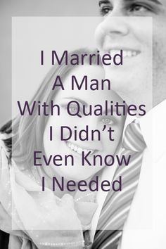 My husband may not have fit my idea of the perfect man that I had been forming since I was young, but he has so many qualities that I never would have thought I needed and really do appreciate. #husband #marriage #expectations