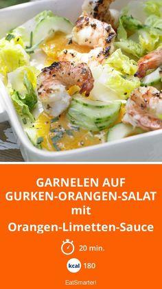 Garnelen auf Gurken-Orangen-Salat - mit Orangen-Limetten-Sauce - smarter - Kalorien: 180 Kcal - Zeit: 20 Min.   eatsmarter.de