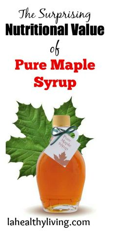 The Surprising Nutritional Value of Pure Maple Syrup