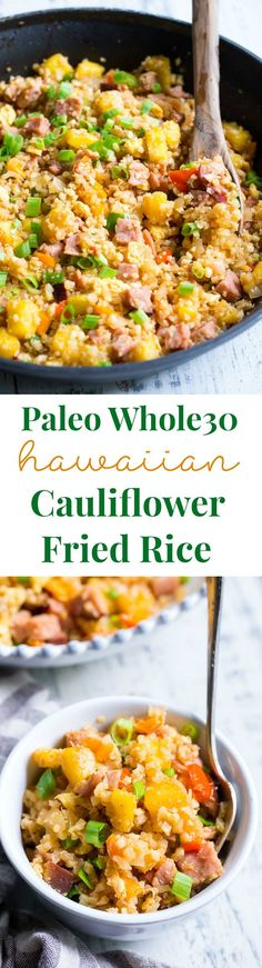 "This Hawaiian Cauliflower Fried Rice is packed with goodies and so simple to make! Chopped pineapples and sugar-free ham, peppers, onions and scrambled eggs make this ""rice"" a meal that you'll crave for busy weeknights. It's also kid approved, low in carbs and Whole30 compliant!"