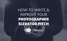 Having a clear elevator pitch can help you build a focused and attractive website. Let's explore how you can define your photography work.