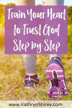 To be ready to trust God through the big trials, we need to train our hearts to trust God by taking small steps. — Crosswalk — April 4, 2017