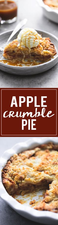 Easiest and best ever apple crumble pie with a pie crust bottom, gooey cinnamon…