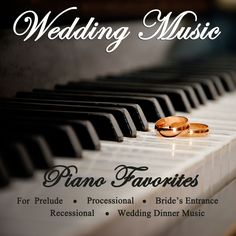 Wedding Music - Piano Favorites for Prelude, Processional, Bride's Entrance, Recessional & Wedding Dinner Music -- album available on iTunes for $9.99!  http://itunes.apple.com/us/album/wedding-music-piano-favorites/id593200069