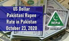 USD to PKR: Dollar rate in Pakistan [23 October 2020]