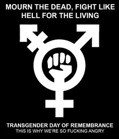 trans-day-of-remembrance | Tumblr