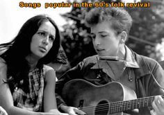 60s Folk Revival.  FROM THE LATE 1950s through to early 1960s there was a popular revival of folk music both in the UK and the USA (and probably some other countries too). This was the era of the Protest Song, these protest songs (usually performed with just voice and guitar), were intended to inspired the nation and the world against racial segregation, military draft, McCarthyism, blacklists, censorship, the cold war. nuclear war, nuclear fallout, and similar themes. The sentiments…