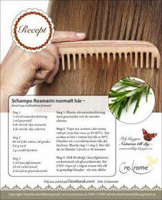 Om att koka eget schampo  - 2 tsk Guarmjöl (afrikansk nöt, balsameffekt + konsistens) 1 msk olivåterfettning (oxypon) (förtvålad olivolja, återfettar hårbotten) 7 dl örtavkok (läs punkt 1) ½ tsk paraben (konservering) 1 tsk mjölksyra (sänker hudens pH-värde, särskilt bra vid mjäll) 2 dl laureth sulfat (tvättaktivt ämne från kokos- och palmkärnolja) 1 dl sockertensid (tvättaktivt ämne från majs- och kokosfett)  Ev. 1 msk silkesprotein eller sojaprotein (fuktbindare, balsameffekt)