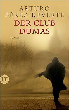 Der Club Dumas: Roman (insel taschenbuch): Amazon.de: Arturo Pérez-Reverte, Claudia Schmitt: Bücher