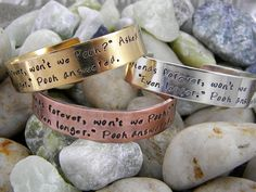 """Pooh quote bracelet - We'll Be Friends Forever Won't We, Pooh?...This is a great friendship quote from Winnie the Pooh. It says """"'We'll be friends forever, won't we, Pooh?' Asked Piglet. 'Even Longer.' Pooh Answered.'""""  Available in sterling silver, copper, brass, and aluminum."""
