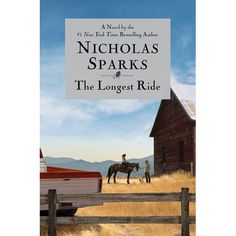 The Longest Ride: I liked it, but wasn't thrilled about the 2 separate stories right up until the end. I wish they had been tied together earlier in the book.