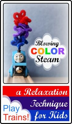 Blowing Color Steam: a Relaxation Technique for Children @ Play Trains! A train twist on Blowing Colors, an effective tool recommended on the Seattle Mama Doc Blog that kids can learn to help themselves relax.