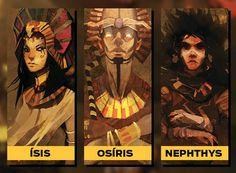 Ísis deusa da magia esposa de  Osíris primeiro faraó do egito e apos ser assassinado por seu irmão Seth, tornou-se o deus do pós vida Nephthys deusa do culto aos mortos e dos sarcofagos