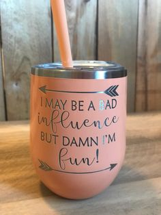 Wine Tumbler Laser Etched Funny Wine Tumbler I can be a Etsy – Cricut – Epoxy Diy Tumblers, Custom Tumblers, Glitter Tumblers, Insulated Tumblers, Vinyl Crafts, Vinyl Projects, Glitter Projects, Glitter Crafts, Metal Projects