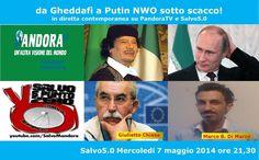 Salvo5.0. Da Gheddafi a Putin - NWO sotto scacco!