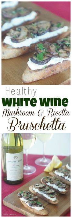 Try my delicious and healthy White Wine Mushroom & Ricotta Bruschetta! This is my favourite easy bruschetta recipe for any event!