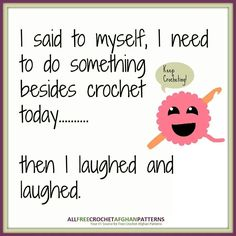 crochet stuff crochet humor crochet quotes crochet signs sayings funny Crochet Quotes, Knitting Quotes, Knitting Humor, Crochet Humor, Funny Crochet, Crochet Crafts, Crochet Yarn, Crochet Stitches, Crochet Projects