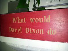 Daryl Dixon sign