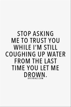 Trust quotes about life 2015 – Quotations and Quotes Beau Message, True Words, Trust Yourself, Relationship Quotes, Relationships, Relationship Issues, Quotes To Live By, Qoutes Of Love, Heart Of Gold Quotes