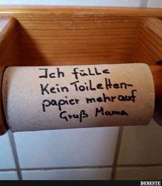 Ich fühle kein Toilettenpapier mehr auf.. | Lustige Bilder, Sprüche, Witze, echt lustig