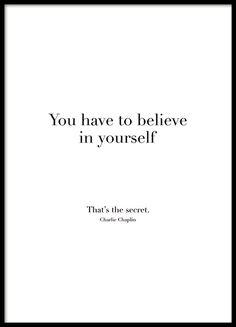 Believe in yourself, plakat i gruppen Plakater / Plakater med tekst hos Desenio AB (8504)